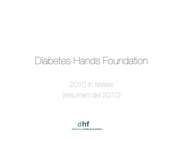 Diabetes Hands Foundation 2010 in review (resumen del 2010)