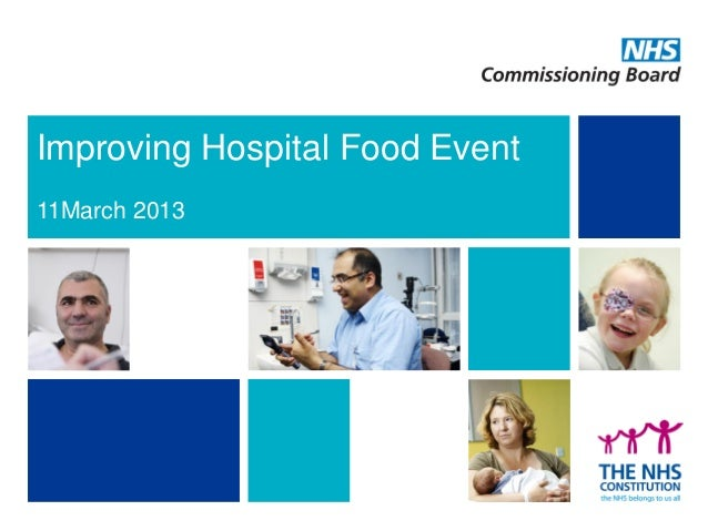 Improving Hospital Food Event 11March 2013