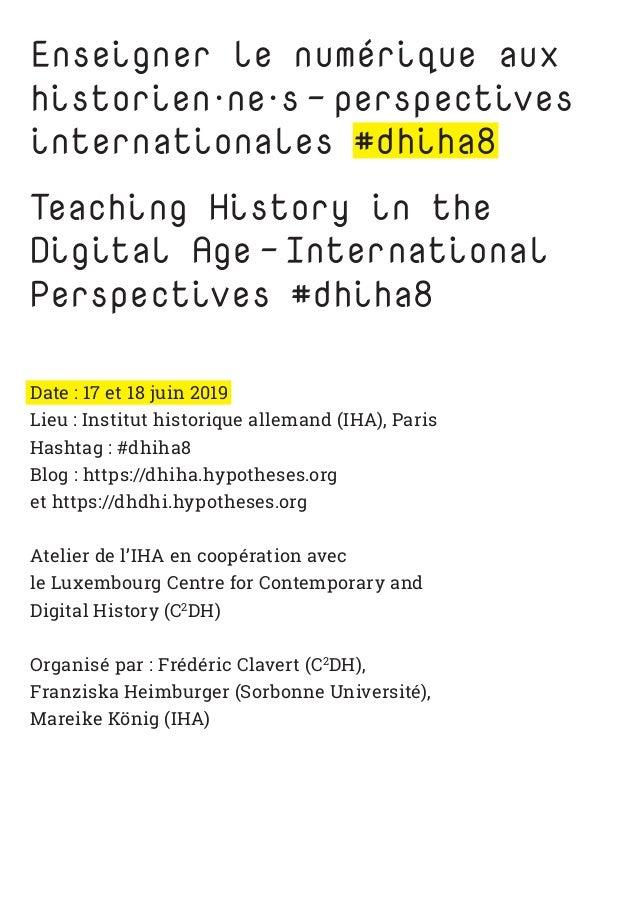 Enseigner le numérique aux historien·ne·s-perspectives internationales #dhiha8 Teaching History in the Digital Age-Int...