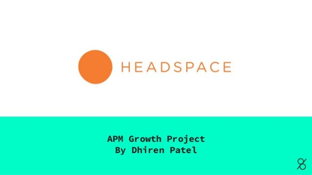 APM Growth Project By Dhiren Patel
