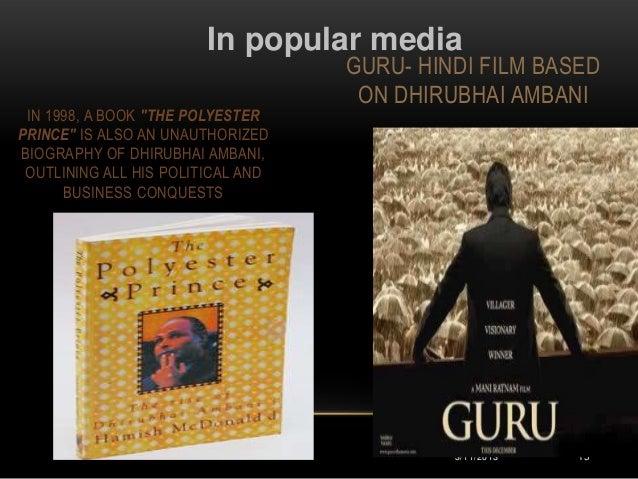 In popular media                                   GURU- HINDI FILM BASED                                    ON DHIRUBHAI ...
