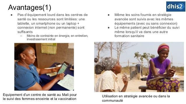 Avantages(1) ● Pas d'équipement lourd dans les centres de santé ou les ressources sont limitées: une tablette, un smartpho...