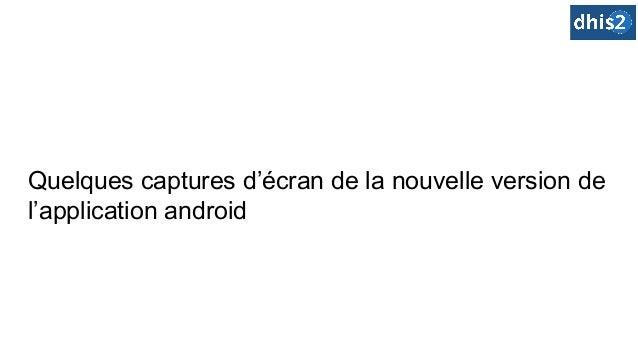 Quelques captures d'écran de la nouvelle version de l'application android