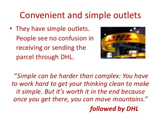 project for dhl on customer service Demands of over 35 million customers and moving over 1 billion items a year  dirk herbots, it support & operations manager at dhl in brussels: in the event of an  ences with hp: project support was excellent right from the outset.