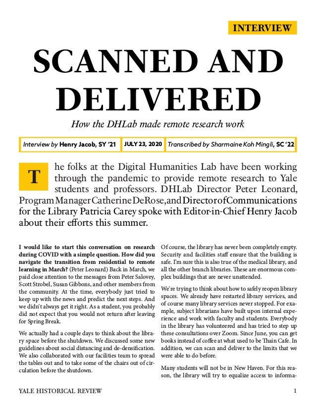 INTERVIEW SCANNED AND DELIVERED How the DHLab made remote research work I would like to start this conversation on researc...