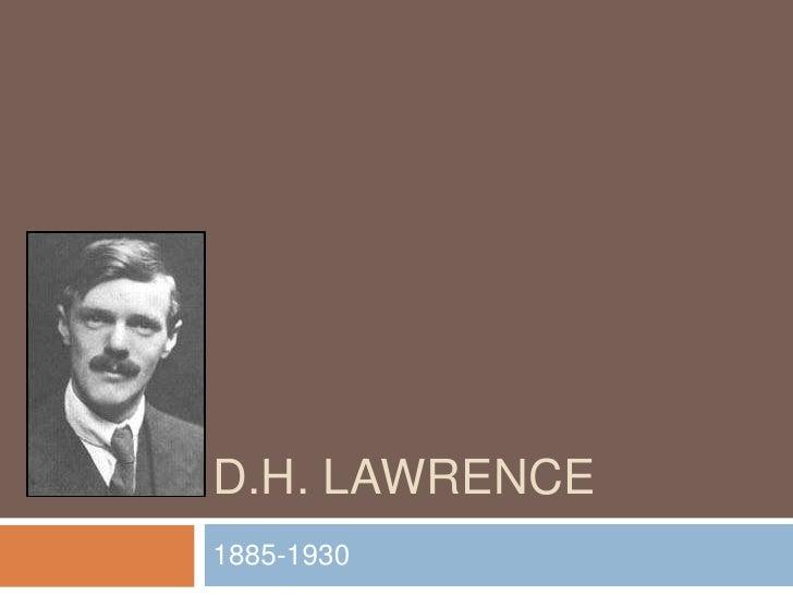 D.H. Lawrence<br />1885-1930<br />