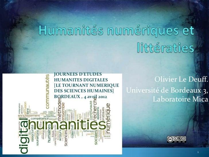 JOURNEES DETUDESHUMANITES DIGITALES                Olivier Le Deuff.[LE TOURNANT NUMERIQUEDES SCIENCES HUMAINES]    Univer...