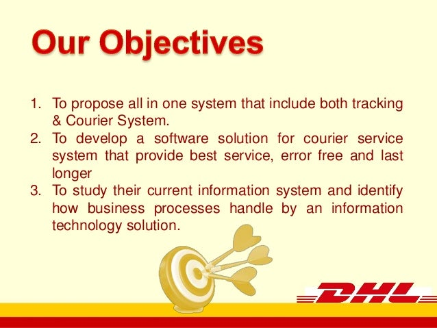 dhl information system You are authorized to use this tracking system solely to track shipments tendered via dhl by, for, or to you no other use may be made of the tracking system and information without dhl's prior consent.