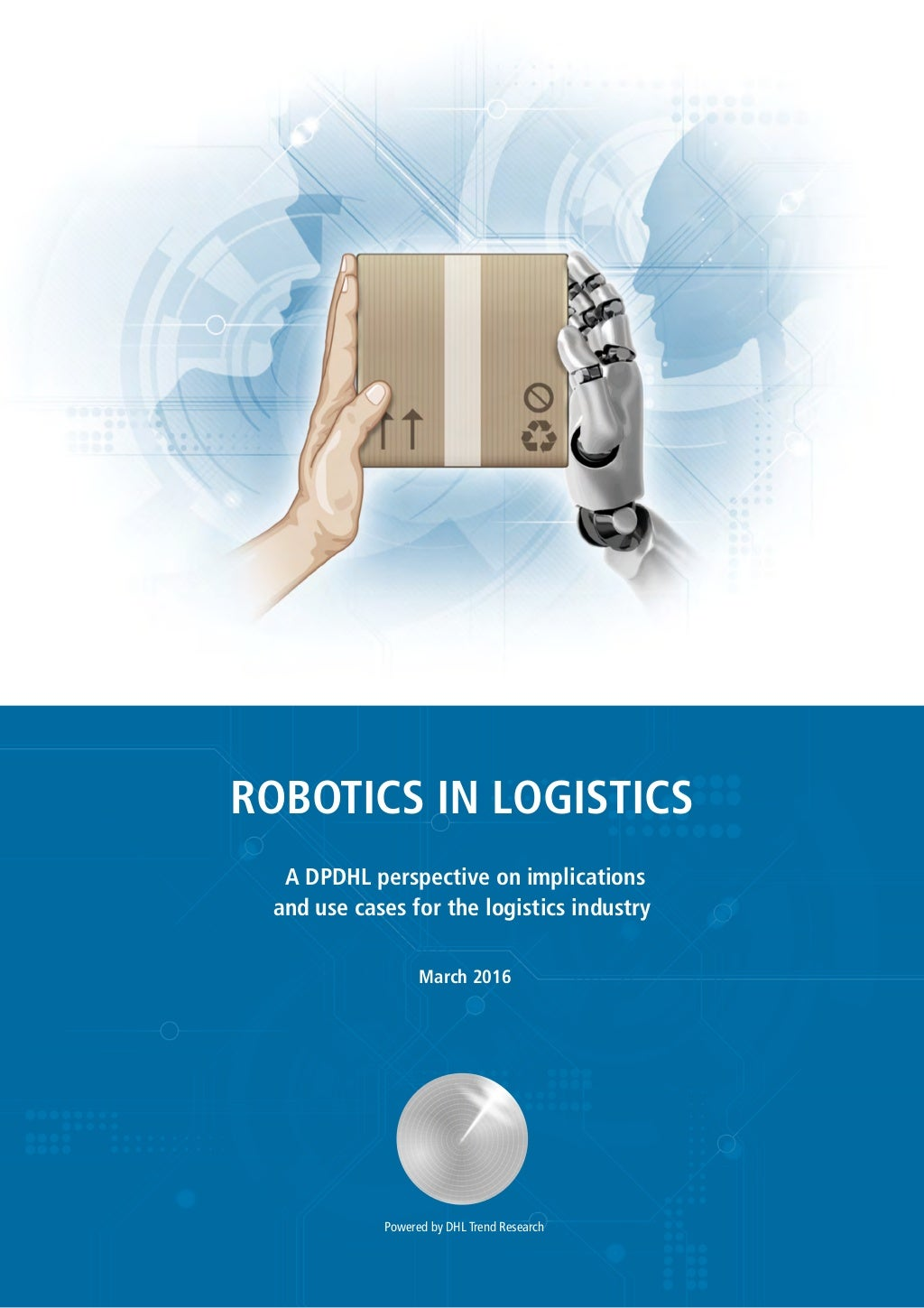Robotics in Logistics ... Future or Reality ?
