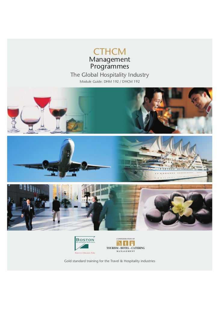 CTHCM        Management        ProgrammesThe Global Hospitality Industry   Module Guide: DHM 192 / DHCM 192