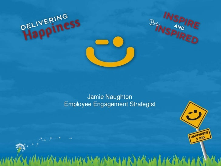 Jamie Naughton<br />Employee Engagement Strategist <br />