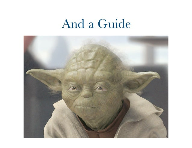 And a Guide