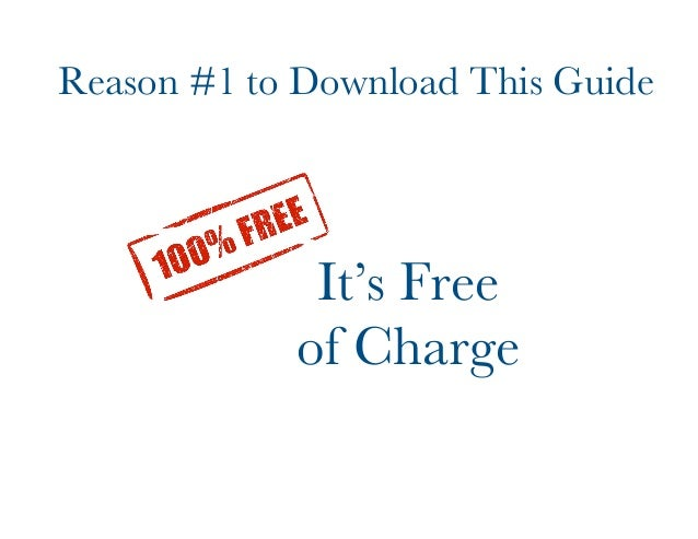 Reason #1 to Download This Guide  It's Free  of Charge