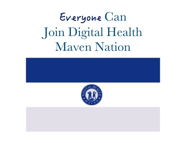 'XGT[QPG Can  Join Digital Health  Maven Nation