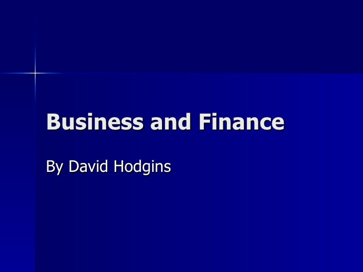 Business and Finance By David Hodgins