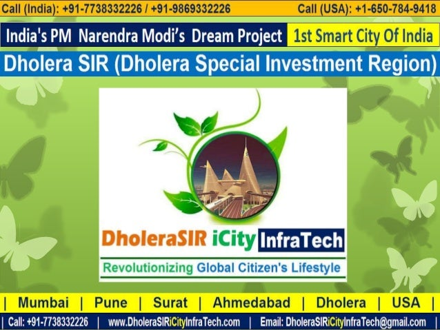 Agenda  About Us  About Dholera SIR (Special Investment Region)  India's PM Narendra Modi on Dholera SIR  Dholera SIR ...