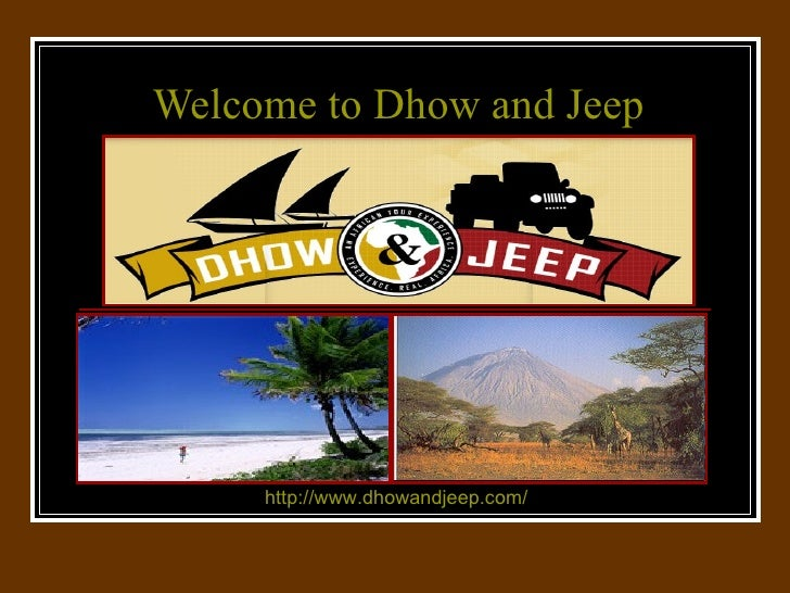 Welcome to Dhow and Jeep http://www.dhowandjeep.com/