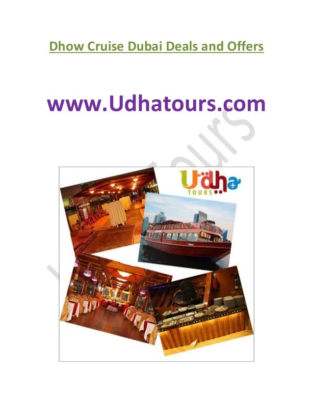 Dhow Cruise Dubai Deals and Offers www.Udhatours.com