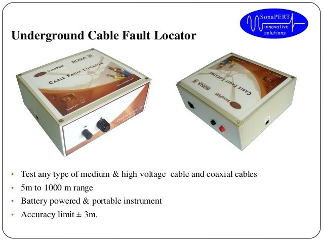 Coax Fault Locator : Sona electric power engineering and testing centre