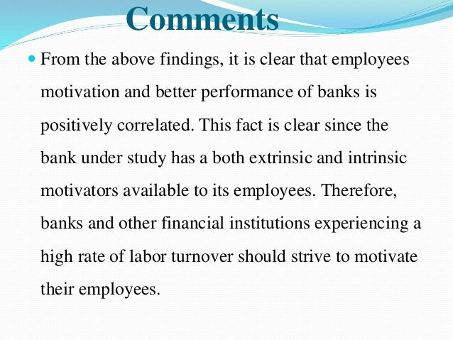 staff motivation in indian banks A qualitative study of employee motivation factors in nationalized banking sector of india ankita srivastava1, dr pooja bhatia2 1(research scholar, .