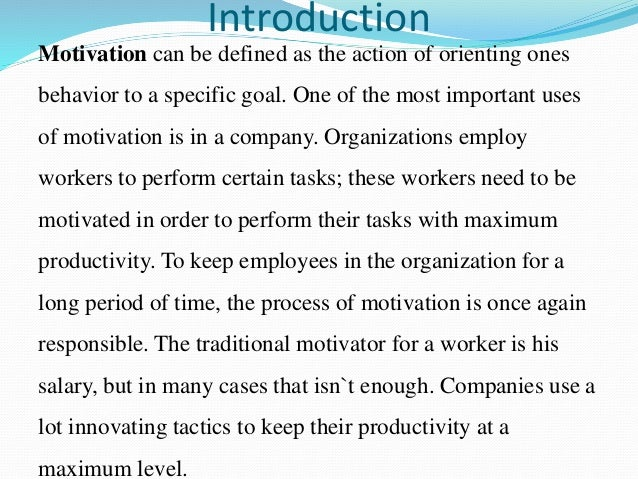 motivation in working setting essay So here is one: culture is the set of processes in an organization that affects the total motivation of its people in a high-performing culture, those processes maximize total motivation.