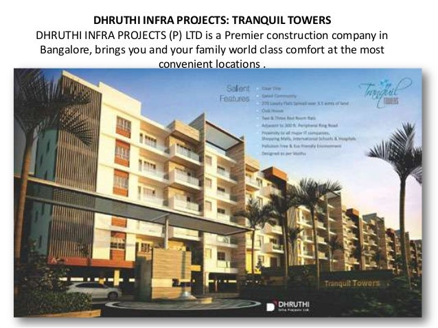 DHRUTHI INFRA PROJECTS: TRANQUIL TOWERSDHRUTHI INFRA PROJECTS (P) LTD is a Premier construction company in Bangalore, brin...