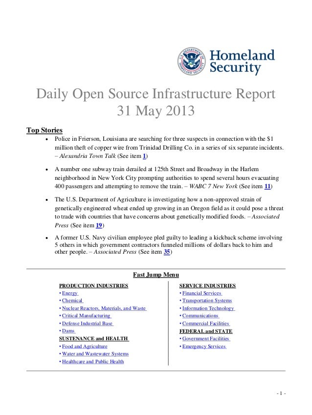 - 1 -Daily Open Source Infrastructure Report31 May 2013Top Stories Police in Frierson, Louisiana are searching for three ...