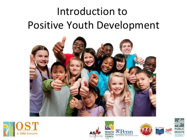 Introduction to Positive Youth Development