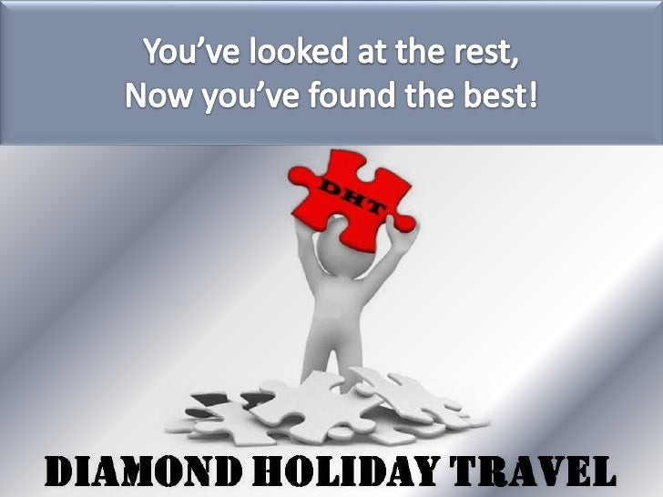 Diamond Holiday Travel:  Is a debt free company, has a global membership base and is headquartered   in Hong Kong.  Has ...