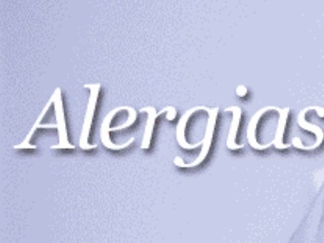 """""""Detectar las alergias es importante parapoder frenar su avance y tener una buenacalidad de vida"""""""