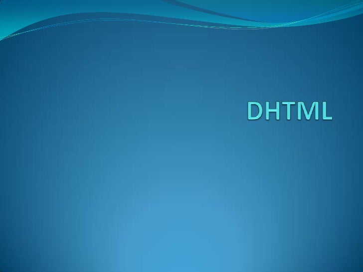 DHTML<br />