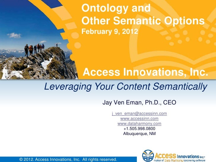 Ontology and                                 Other Semantic Options                                 February 9, 2012      ...