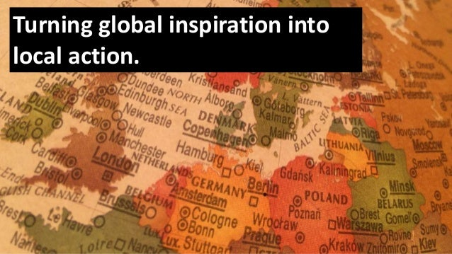 Turning global inspiration into local action.