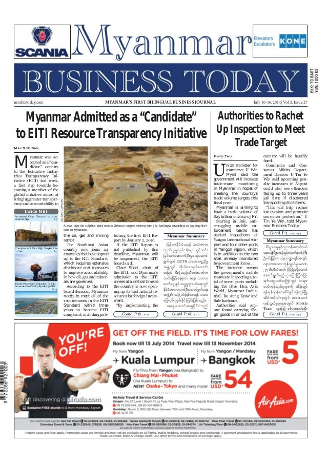 July 10-16, 2014 Myanmar Business Today mmbiztoday.com mmbiztoday.com July 10-16, 2014| Vol 2, Issue 27MYANMAR'S FIRST BIL...
