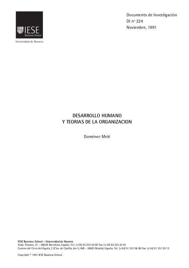 IESE Business School-Universidad de Navarra - 1 DESARROLLO HUMANO Y TEORIAS DE LA ORGANIZACION Domènec Melé IESE Business ...