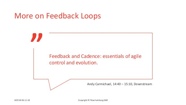 """"""" More on Feedback Loops Feedback and Cadence: essentials of agile control and evolution. Copyright © flow.hamburg GbRLKCE..."""
