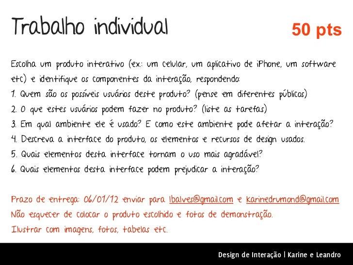 Trabalho individual                                                          50 ptsEscolha um produto interativo (ex.: um ...