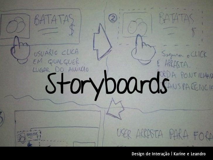 Storyboards       Design de Interação | Karine e Leandro