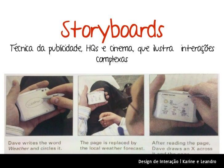 StoryboardsTécnica da publicidade, HQs e cinema, que ilustra interações                          complexas                ...