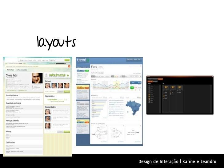 layouts          Design de Interação | Karine e Leandro