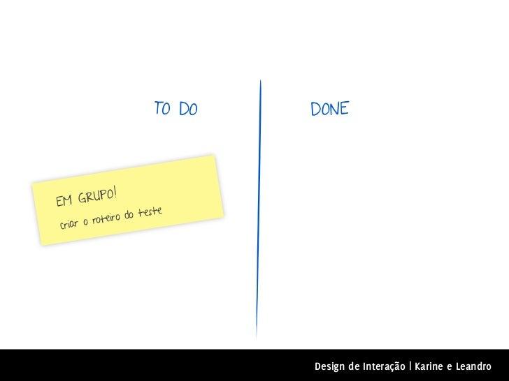 TO DO   DONE         O!E M GRUP                    teste         o teiro docriar o r                              Design d...