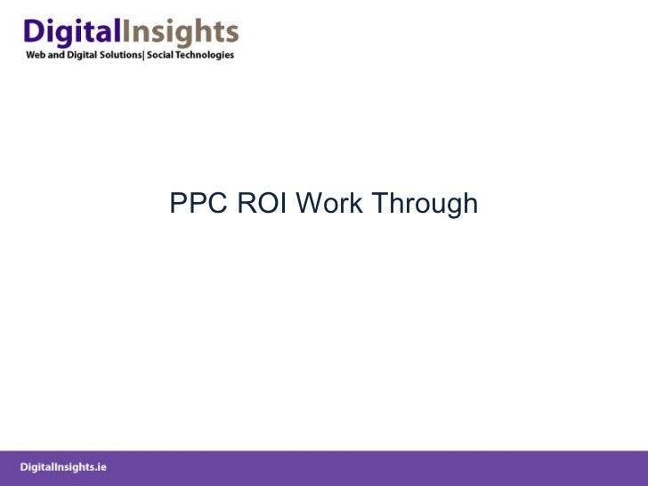 PPC ROI Work Through