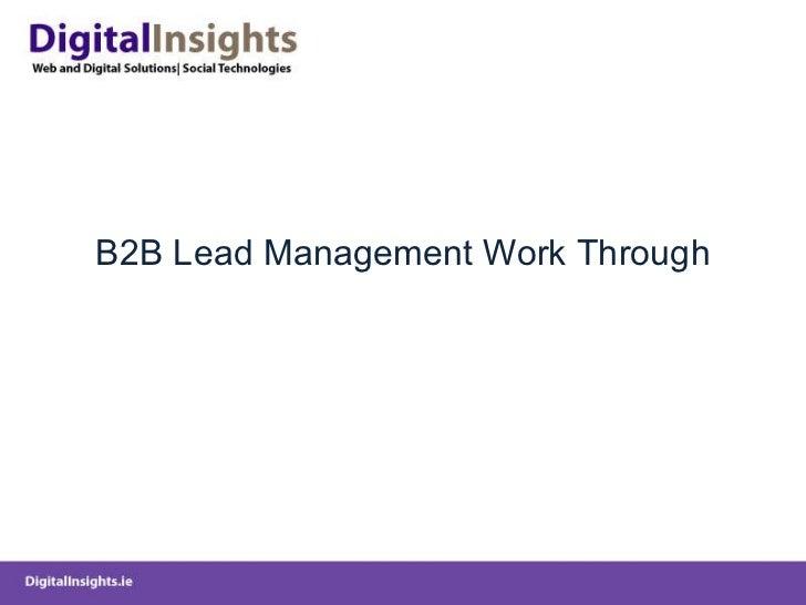 B2B Lead Management Work Through