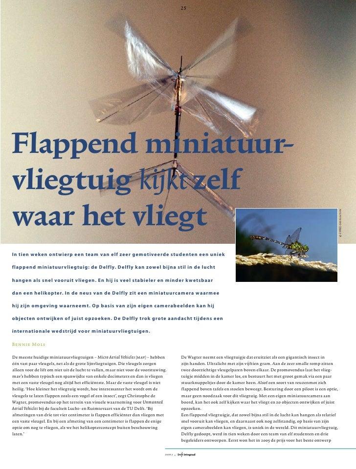 De titel van dit artikel   WETENSCHAP   & O N D E R ZO E K     25     Flappend miniatuur- vliegtuig kijkt zelf waar het vl...