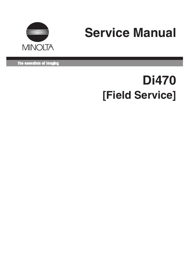 service manual di470 manual de mantenimiento para maquinas fotocopi rh slideshare net Konica Minolta MFP Printers Di Alta Printers