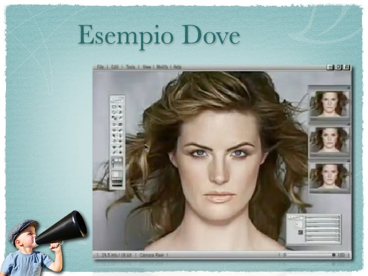 Esempio Dove     No wonder our perception of     beauty is distorted
