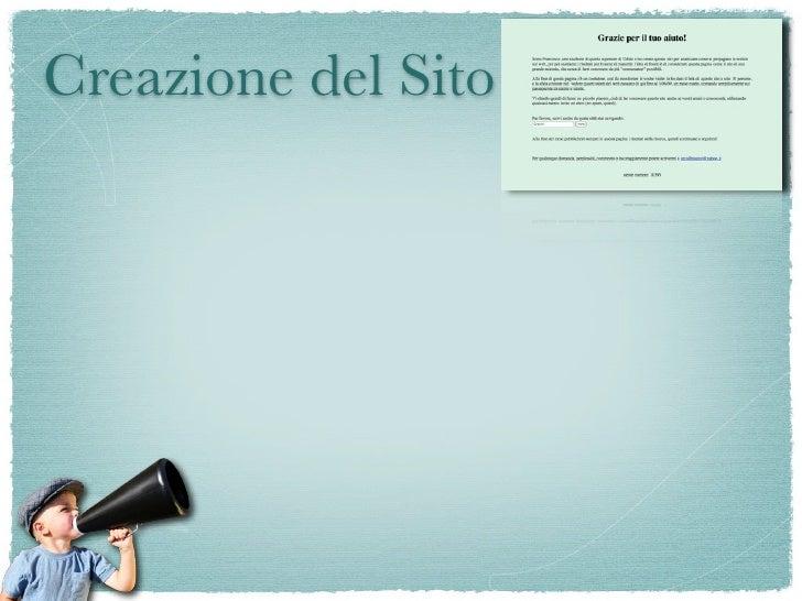 Creazione del Sito   Simulazione di un sito aziendale  Link dato solo a 10 persone
