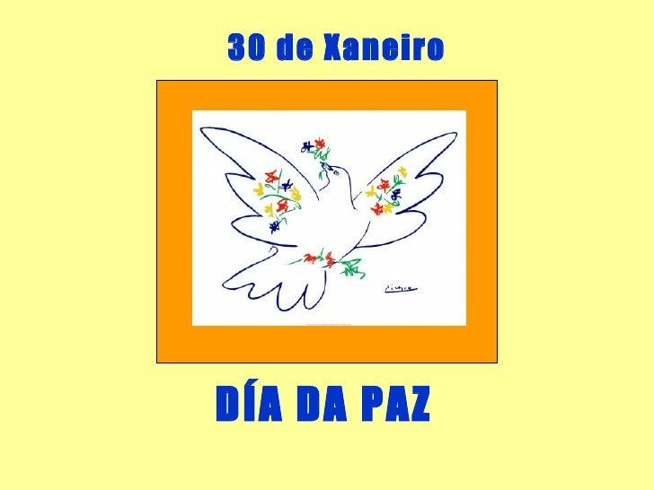 30 de Xaneiro DÍA DA PAZ