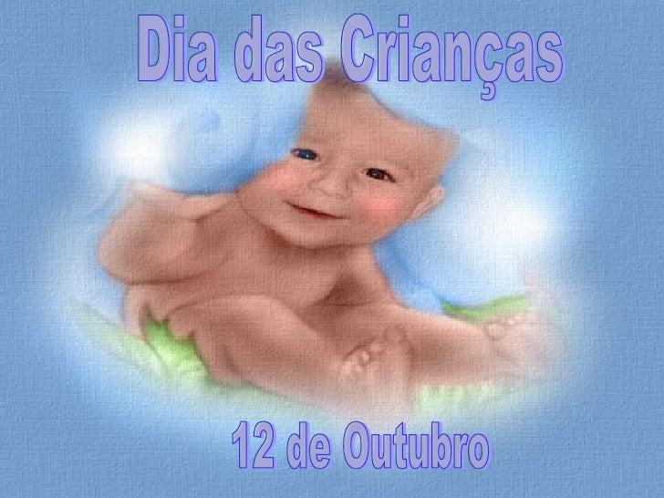 12 de Outubro Dia das Crianças
