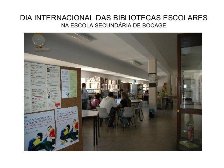 DIA INTERNACIONAL DAS BIBLIOTECAS ESCOLARES NA ESCOLA SECUNDÁRIA DE BOCAGE